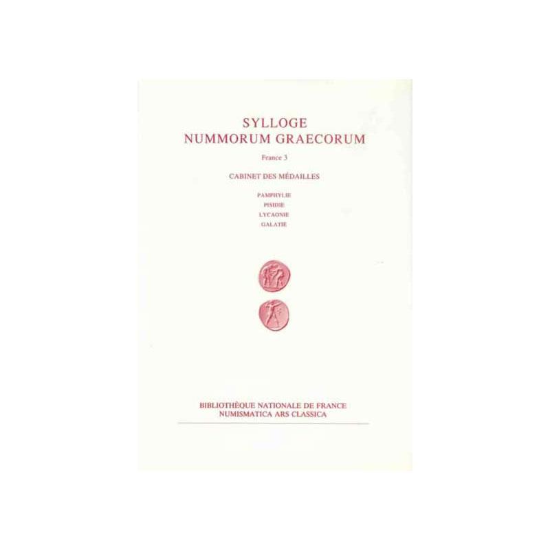 France, volume 3   PAMPHYLIE, PISIDIE, LYCAONIE, GALATIE