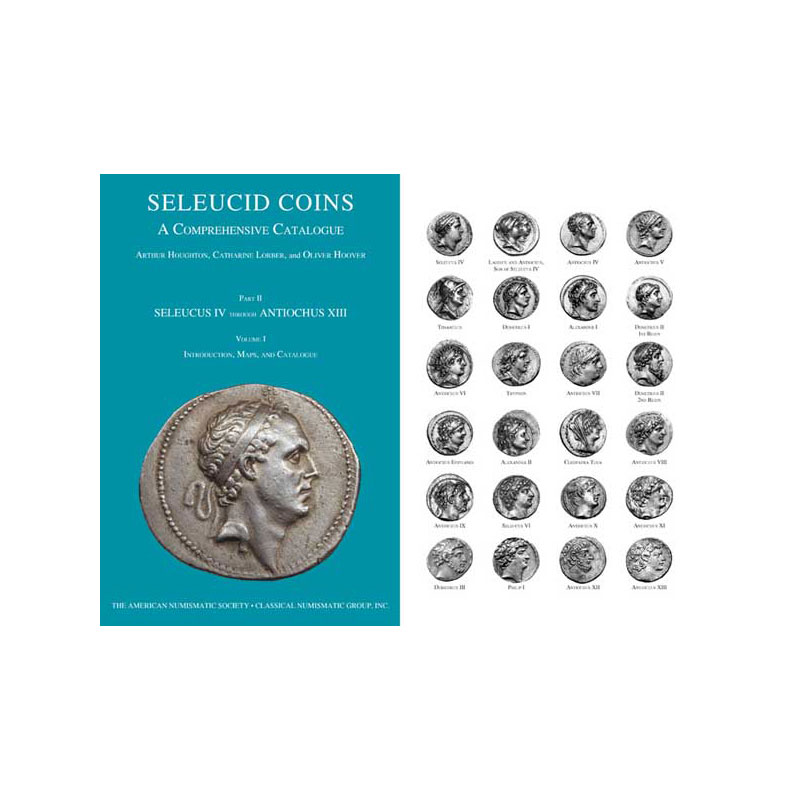 HOUGHTON / LORBER / HOOVER   Seleucid Coins: A Comprehensive Catalog   Part II   Vol 1 & 2   Séleucos IV à Antioche XIII