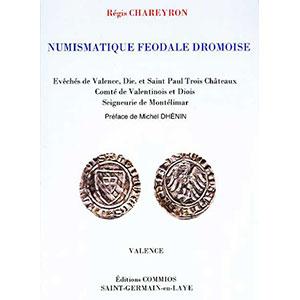 CHAREYRON   Numismatique féodale dromoise