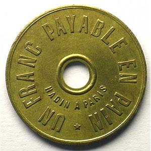 Compagnie Anonyme des Houillères d'Ahun   Un Franc payable en Pain   Lt, R tr  27mm    SUP