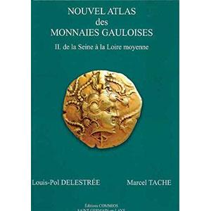 DELESTREE-TACHE   Nouvel atlas de monnaies gauloises  Tome II