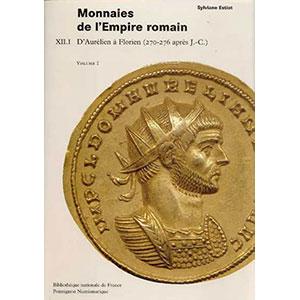 ESTIOT   Catalogue des Monnaies de l'Empire Romain - tome XII,1  Aurélien, Tacite et Florien