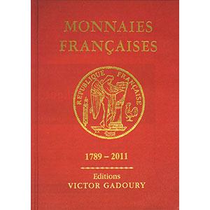 GADOURY   Monnaies Françaises   1789-2011