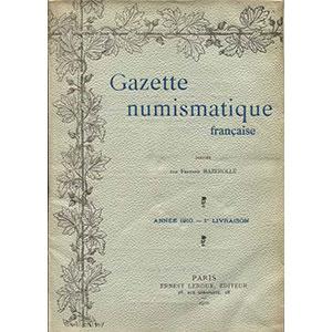Gazette Numismatique Française   année 1910   1ère livraison