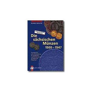 KEILITZ  Die sächsischen Münzen  1500-1547