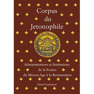 Laurençot   Corpus du Jetonophile   Tome I