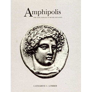 LORBER   Amphipolis: Civic Coinage in Silver & Gold