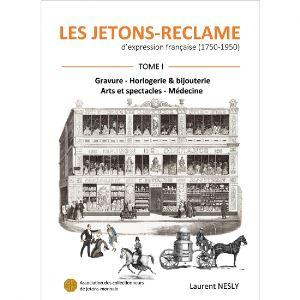 NESLY - Les Jetons-Réclame d'expression française  1750-1950