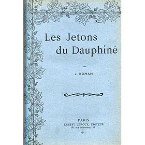 ROMAN J.   Les Jetons du Dauphiné