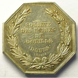 Société des usines de Gouille (Doubs)   jeton octogonal en argent    TTB+/SUP